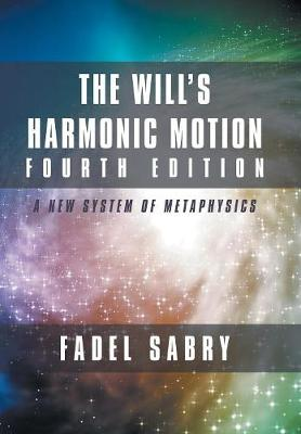 The Will's Harmonic Motion Fourth Edition - Fadel Sabry