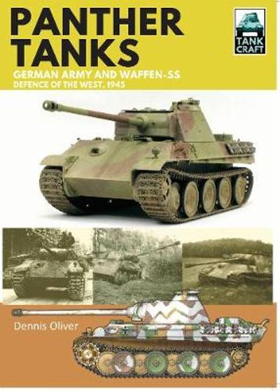 Panther: Germany Army and Waffen-SS - Dennis Oliver