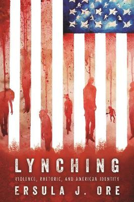 Lynching - Ersula J. Ore