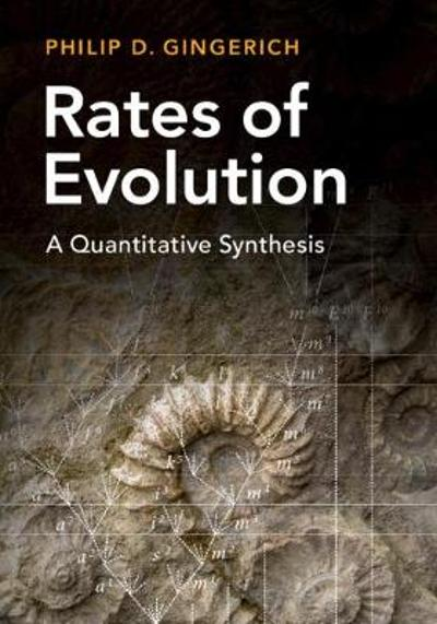 Rates of Evolution - Philip D. Gingerich