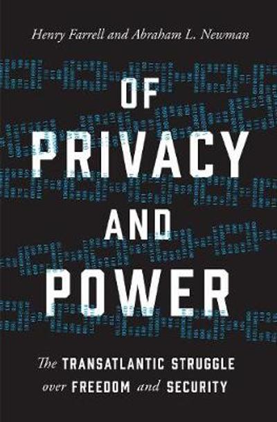 Of Privacy and Power - Henry Farrell