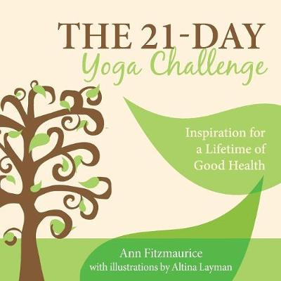 The 21-Day Yoga Challenge - Ann Fitzmaurice