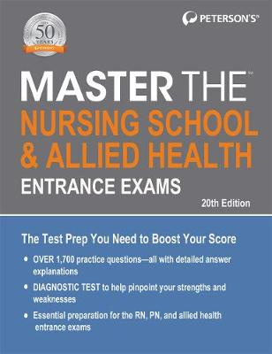 Master the Nursing School & Allied Health Entrance Exams - Peterson's