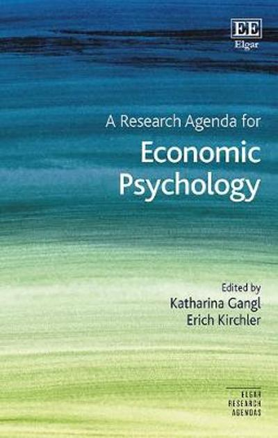 A Research Agenda for Economic Psychology - Katharina Gangl