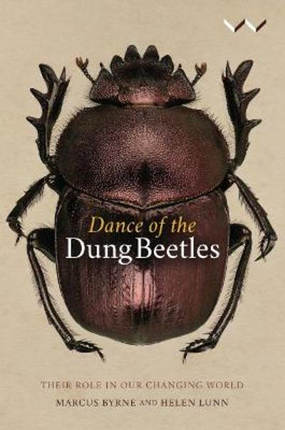 Dance of the Dung Beetles - Marcus Byrne