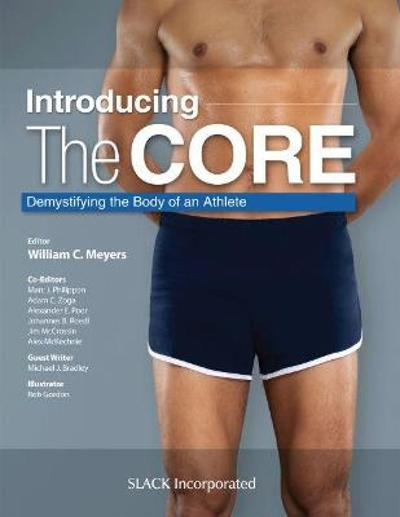 Introducing the Core - William C. Meyers
