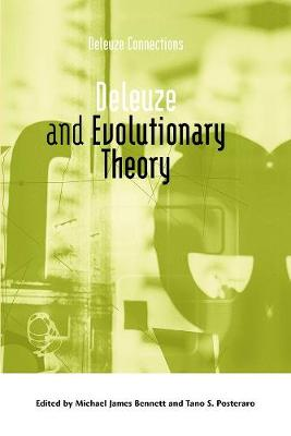 Deleuze and Evolutionary Theory - Michael James Bennett