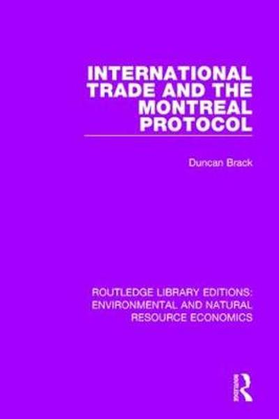 International Trade and the Montreal Protocol - Duncan Brack