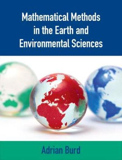 Mathematical Methods in the Earth and Environmental Sciences - Adrian Burd