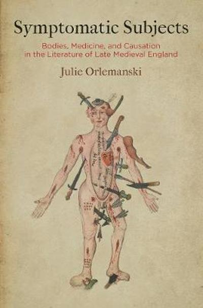 Symptomatic Subjects - Julie Orlemanski