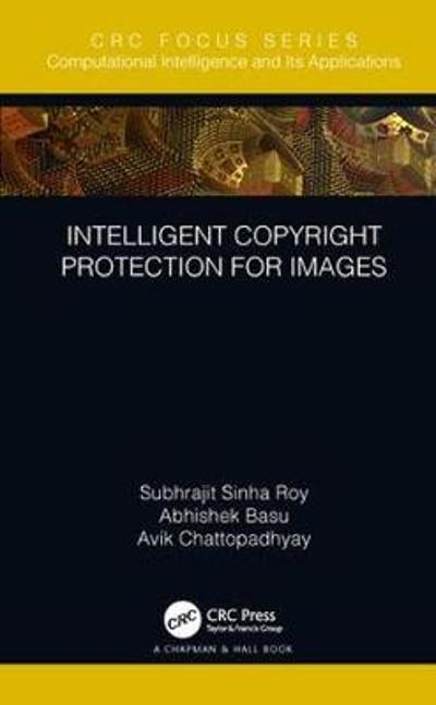 Intelligent Copyright Protection for Images - Subhrajit Sinha Roy