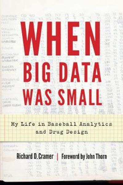 When Big Data Was Small - Richard D. Cramer