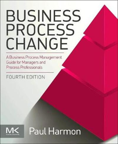 Business Process Change - Paul Harmon