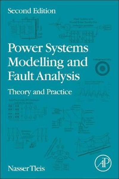 Power Systems Modelling and Fault Analysis - Nasser Tleis