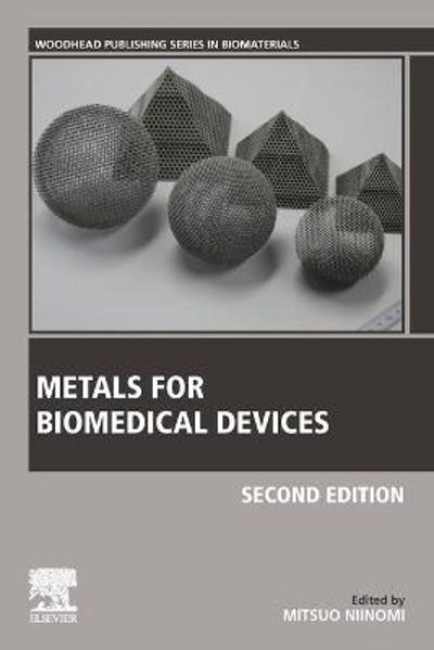 Metals for Biomedical Devices - Mitsuo Niinomi