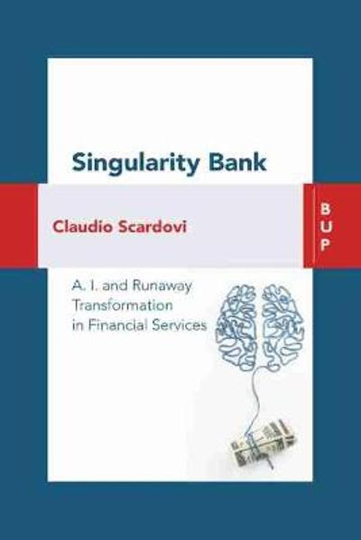 Singularity Bank - Claudio Scardovi