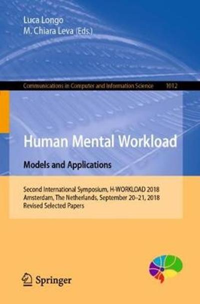 Human Mental Workload: Models and Applications - Luca Longo