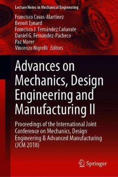 Advances on Mechanics, Design Engineering and Manufacturing II - Francisco Cavas-Martinez