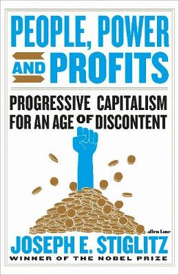 People, Power, and Profits - Joseph Stiglitz