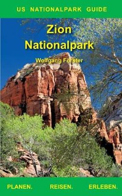 Zion Nationalpark - Wolfgang Forster