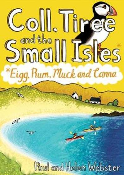 Coll, Tiree and the Small Isles - Paul Webster