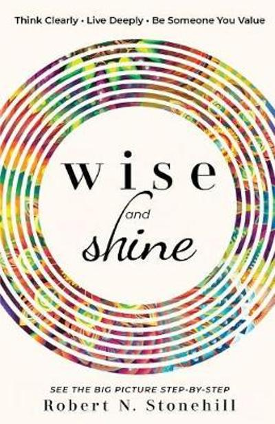 Wise and Shine - Robert N Stonehill
