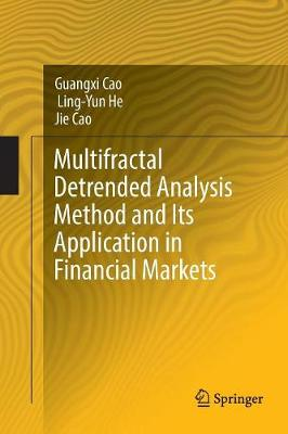 Multifractal Detrended Analysis Method and Its Application in Financial Markets - Guangxi Cao