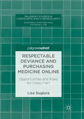 Respectable Deviance and Purchasing Medicine Online - Lisa Sugiura