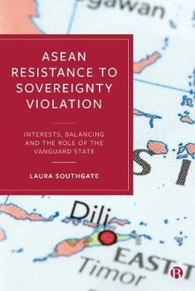 ASEAN Resistance to Sovereignty Violation - Laura Southgate