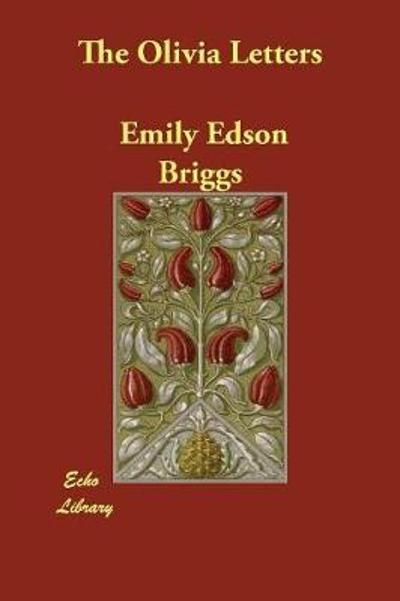 The Olivia Letters - Emily Edson Briggs