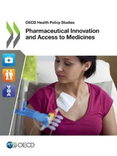 Pharmaceutical innovation and access to medicines - Oecd