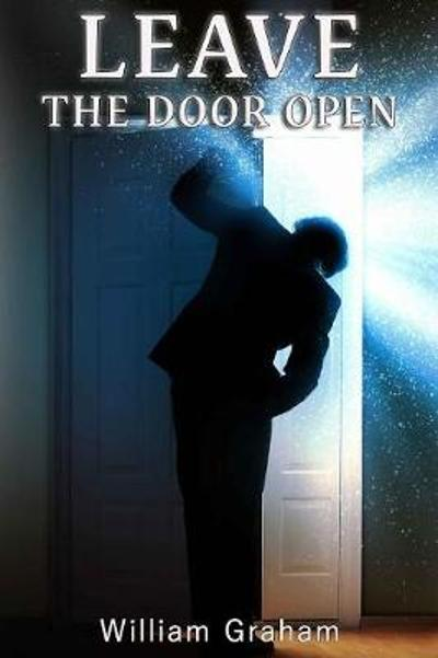 Leave the Door Open - William Graham
