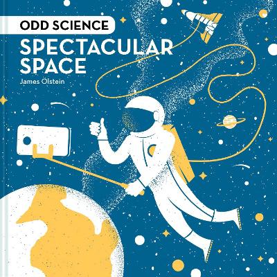 Odd Science - Spectacular Space - James Olstein
