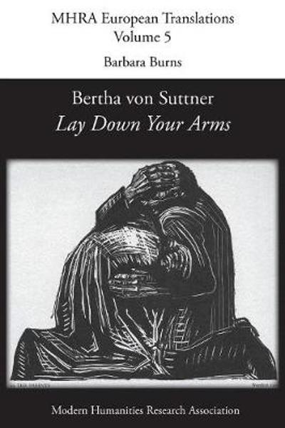 Bertha von Suttner, 'Lay Down Your Arms' - Barbara Burns