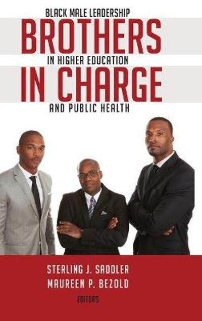 Brothers in Charge - Sterling J. Saddler