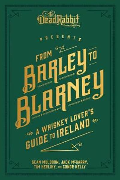From Barley to Blarney - Sean Muldoon