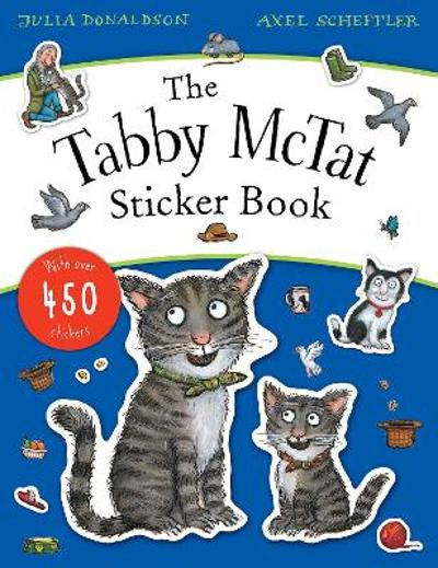 The Tabby McTat Sticker Book - Julia Donaldson