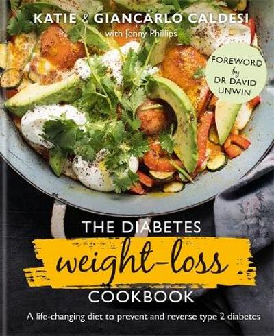 The Diabetes Weight-Loss Cookbook - Katie Caldesi