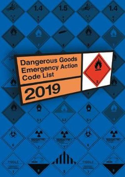 Dangerous goods emergency action code list 2019 - National Chemical Emergency Centre