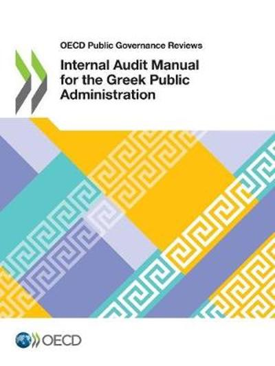 Internal audit manual for the Greek public administration - Oecd