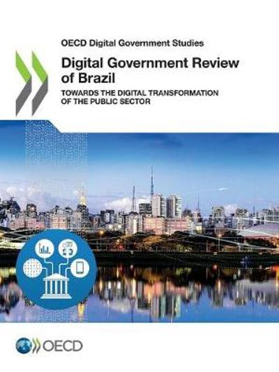 Digital government review of Brazil - Oecd