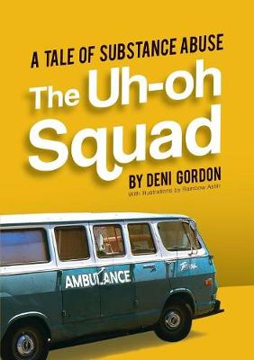 The Uh-Oh Squad - Deni Gordon
