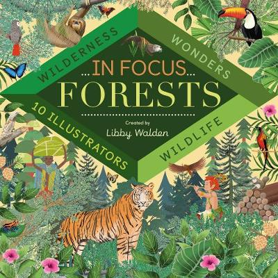 In Focus: Forests - Libby Walden