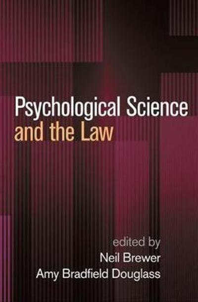 Psychological Science and the Law - Neil Brewer
