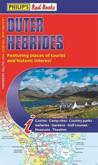Philip's Outer Hebrides: Leisure and Tourist Map 2020 - Philip's Maps