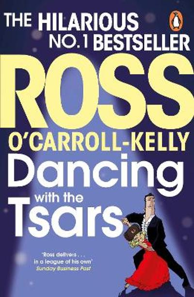 Dancing with the Tsars - Ross O'Carroll-Kelly