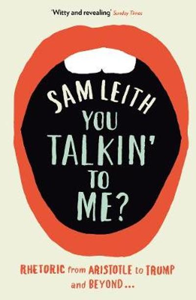 You Talkin' To Me? - Sam Leith