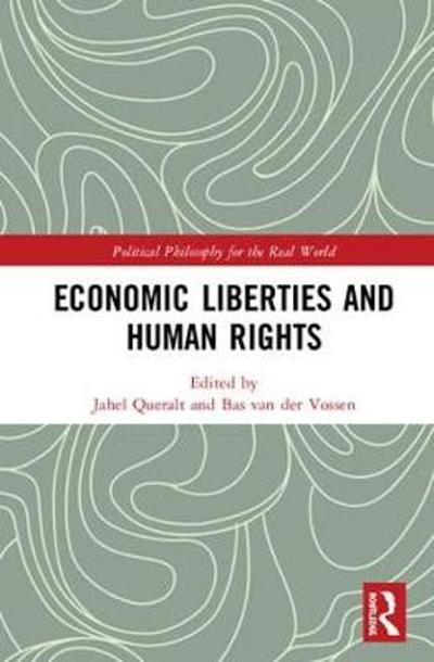 Economic Liberties and Human Rights - Jahel Queralt