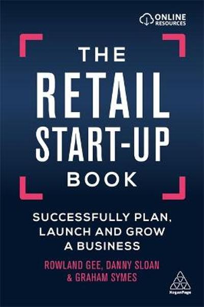 The Retail Start-Up Book - Rowland Gee