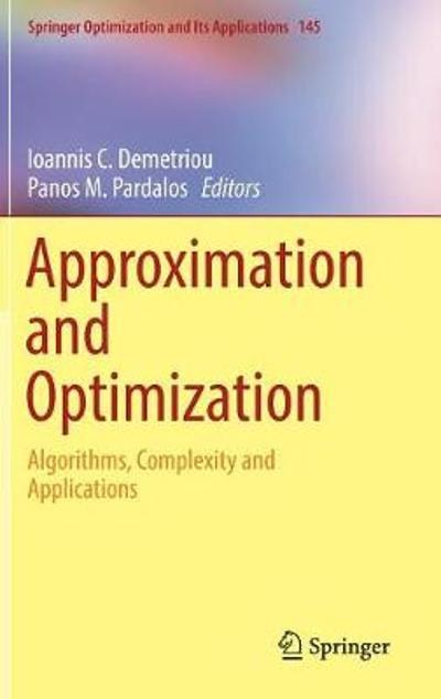 Approximation and Optimization - Ioannis C. Demetriou